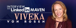 Interview with LinkedIn Maven – Viveka von Rosen | Branex