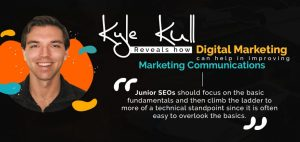Kyle Kull Reveals How Digital Marketing Can Help In Improvising Marketing Communications | Branex