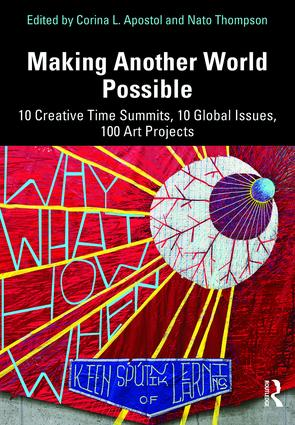 Making Another World Possible, Creative Time, 2019.