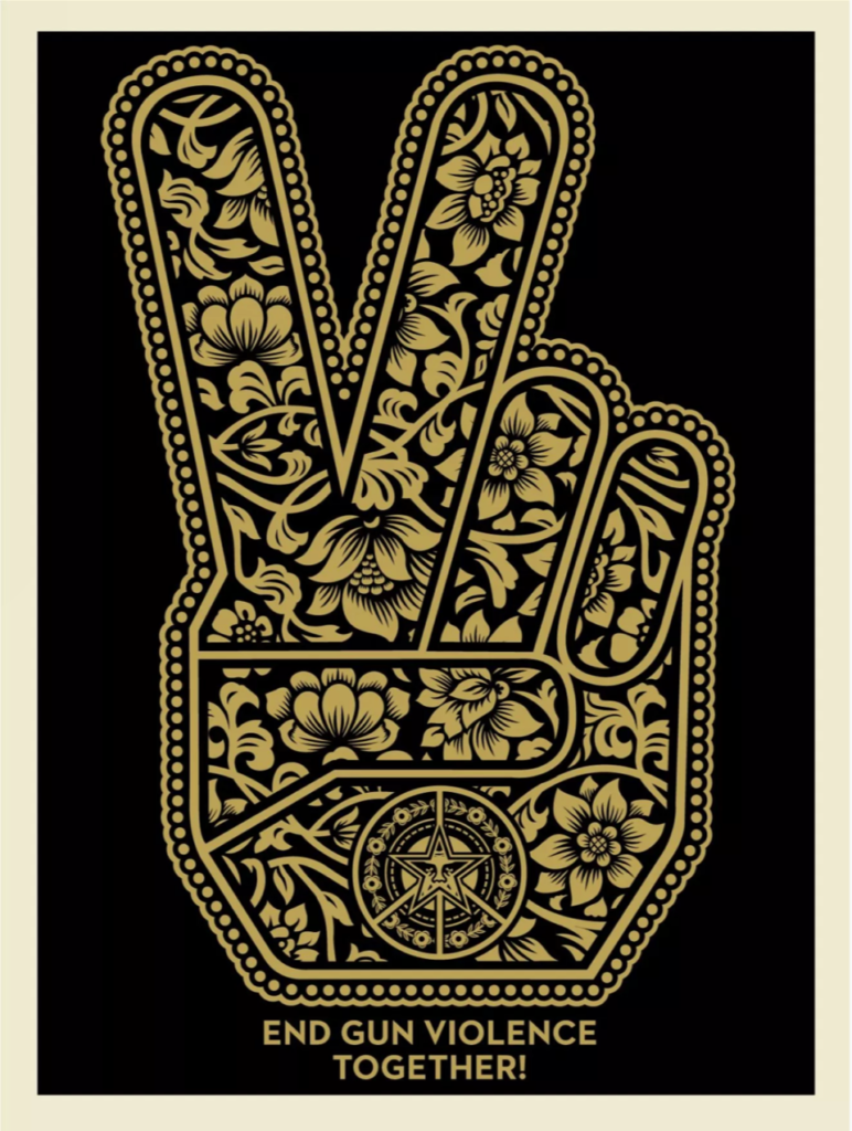 End Gun Violence Together Peace Fingers, by Shepard Fairey 2019